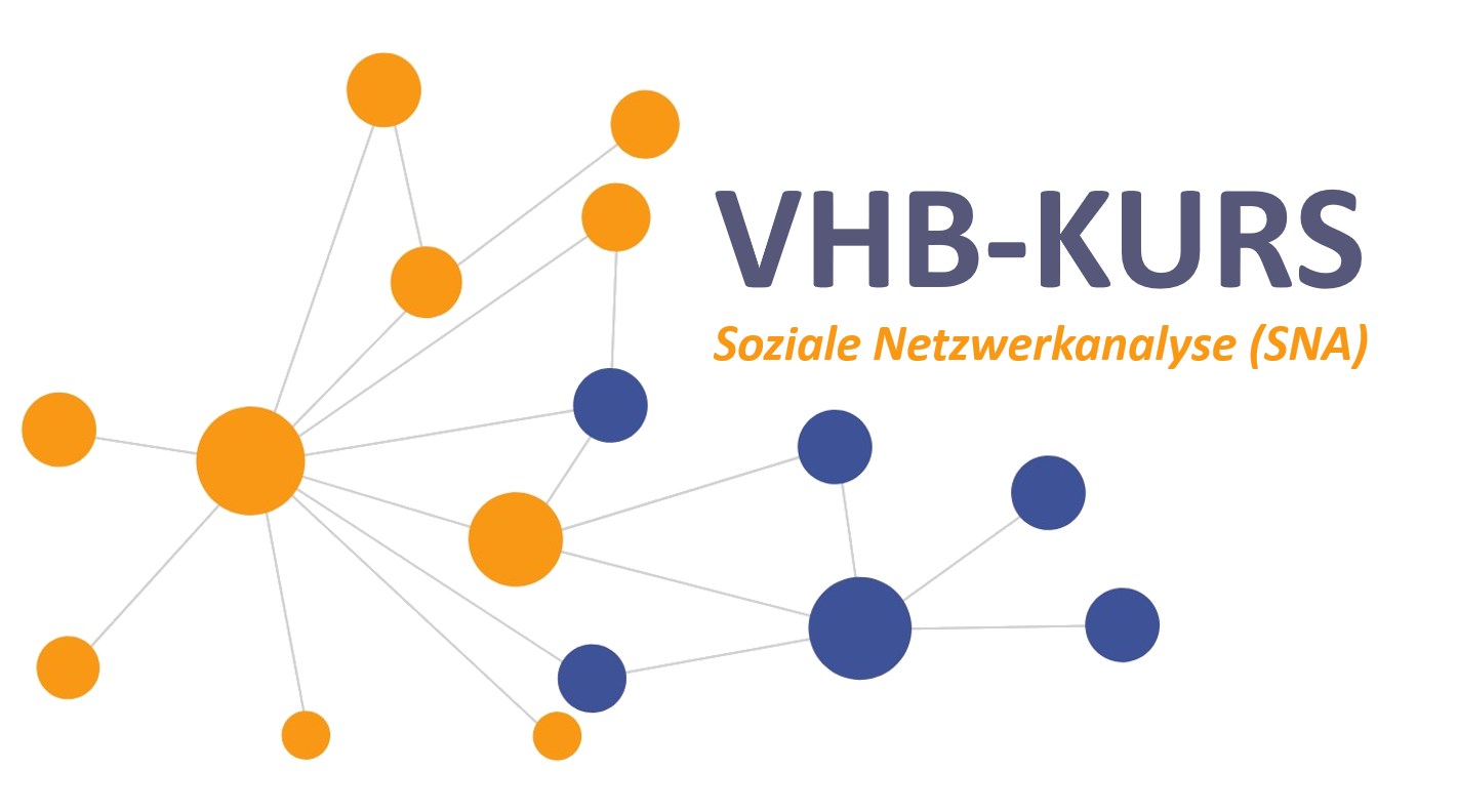 "CLASSIC vhb course: ""Social Network Analysis (SNA) – methods, concepts, applications"""